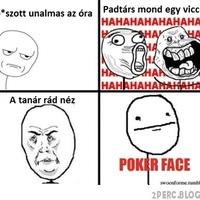 poker face :'D