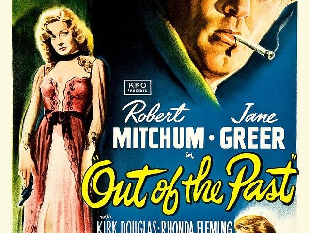 50. Kísért a múlt (Out of the Past) (1947)