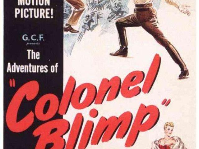 GB3. Blimp ezredes élete és halála (The Life and Death of Colonel Blimp) (1943)