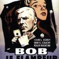 F11. Bob nagyban játszik (Bob le flambeur) (1956)