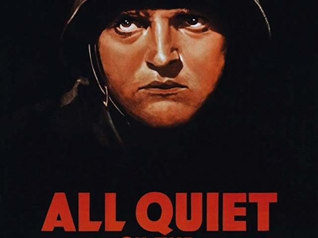 5. Nyugaton a helyzet változatlan (All Quiet on the Western Front) (1930)