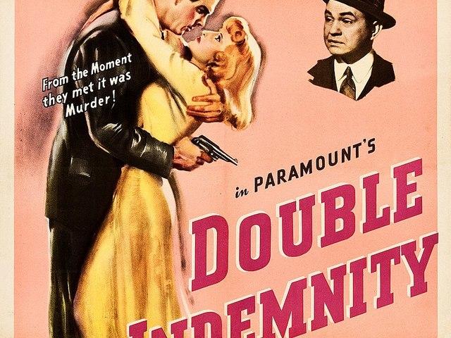 40. Gyilkos vagyok / Kettős kárigény (Double Indemnity) (1944)