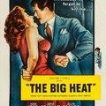 70. Búcsúlevél / A nagy hőség (The Big Heat) (1953)