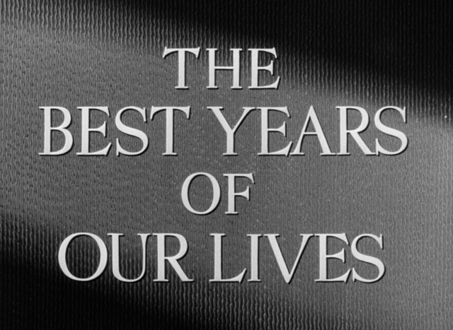 best-years-of-our-lives-hd-movie-title.jpg