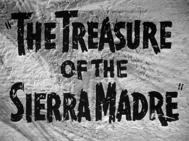 treasure-of-the-sierra-madre-hd-movie-title.jpg