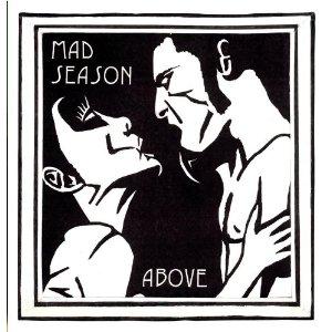 above_mad_season_album_.jpeg