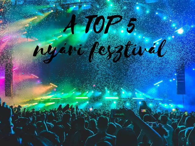 A TOP 5 rádiós szempontból fontos nyári fesztivál