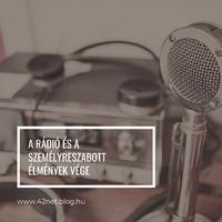 A rádió és a személyreszabott élmények vége