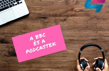 Elemezte a saját podcast szekcióját a BBC
