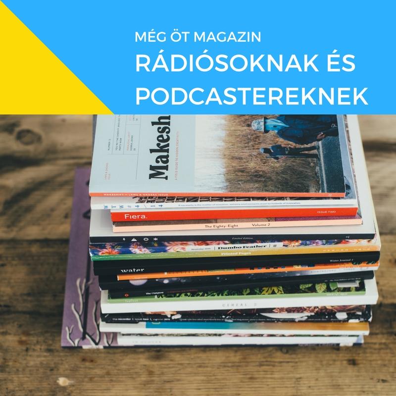 Még 5 magazin rádiósoknak, podcastereknek