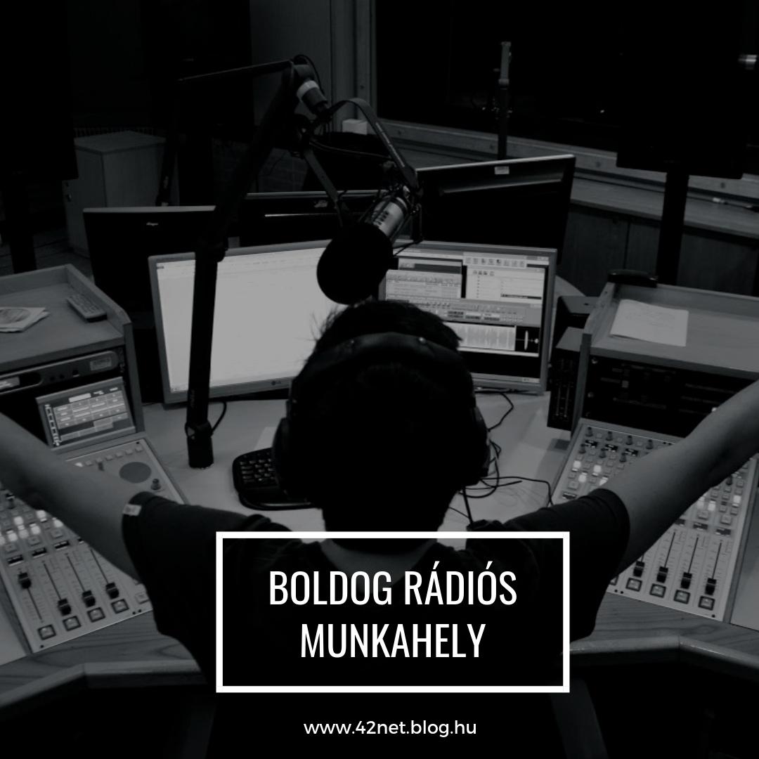 Hogyan lehetne még jobb munkahely egy rádió?