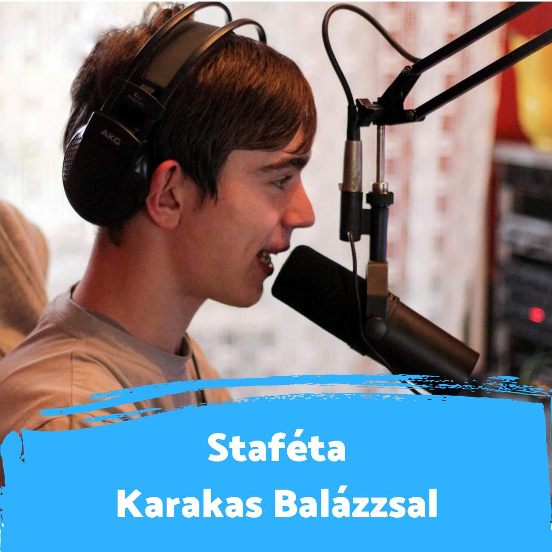 """""""Nagy hatással volt a személyiségemre a rádiózás"""" - Staféta Karakas Balázzsal"""