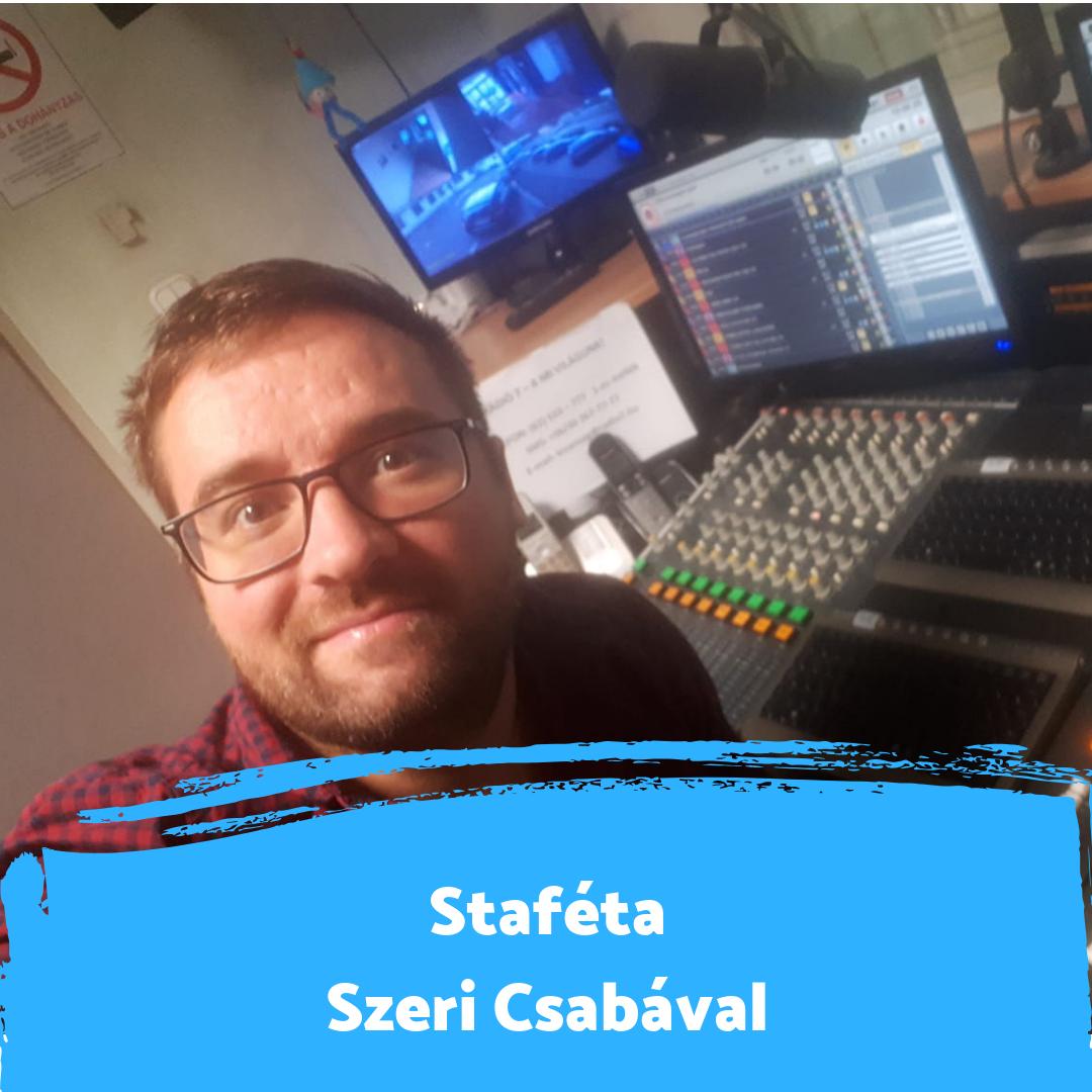 """""""Mikrofon közelben valami elszabadul bennem"""" - Staféta Szeri Csabával"""