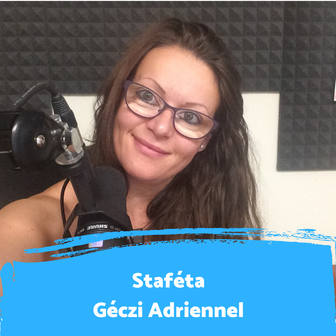 """""""Mindent végigsimogattam a rádióban """" - Staféta Géczi Adriennel"""