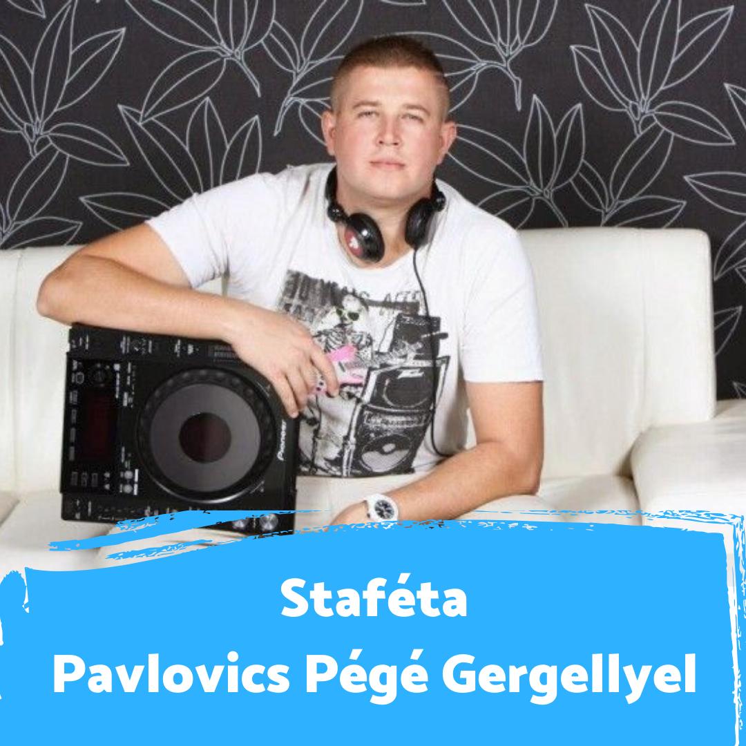 """""""Egy évtizede már megy az álomműsorom"""" - Staféta Pavlovics 'Pégé' Gergellyel"""