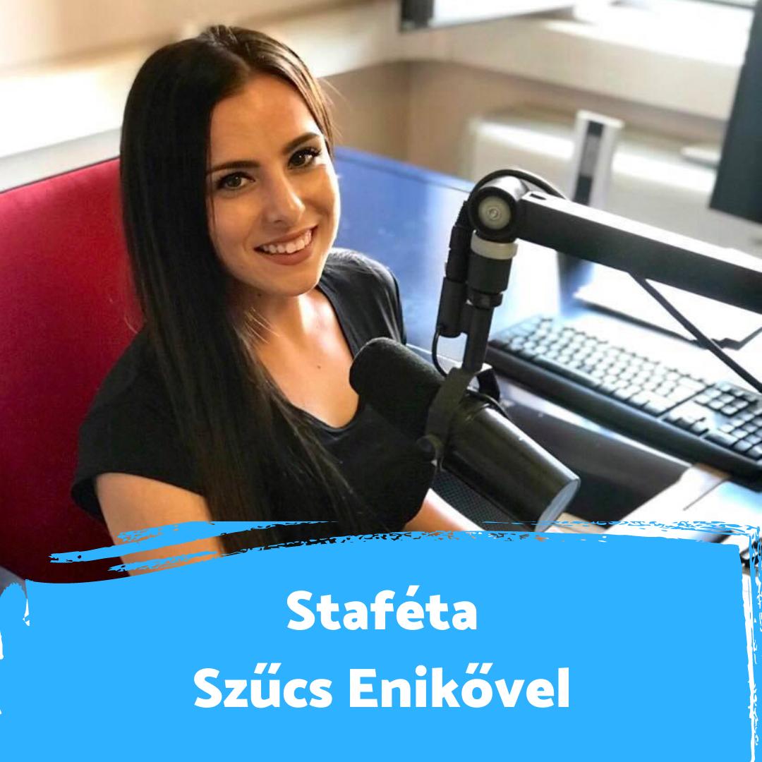 """""""A rádió a második otthonom"""" - Staféta Szűcs Enikővel"""