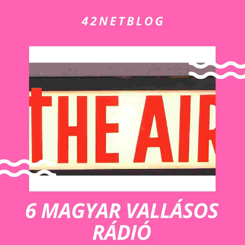6 magyar vallásos rádió