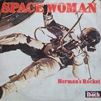 Herman's Rocket - Space Woman