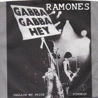 Ramones - Swallow My Pride