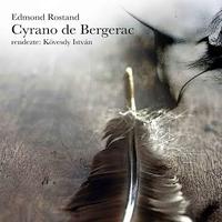 Rostand Cyranója Sepsiszentgyörgyön