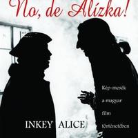 Színészlegendák képkeretben - Inkey Alice fotókiállítása
