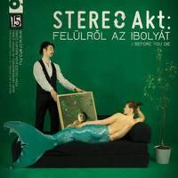Film, színház, vágylisták – STEREO Akt premierje a Trafóban