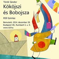 Kököjszi és Bobojsza az RS9 Színházban