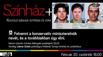 Színház+: a szlovén Janez Janša project