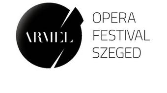 Csapótól Lajkáig - idén is lesz Armel Operaverseny és Fesztivál Szegeden