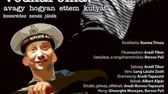 VodkaPolka, avagy hogyan ettem kutyát – bemutató Aradon