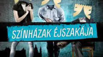 Színházak éjszakája szombaton Budapesten