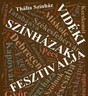 Vidéki Színházak Fesztiválja 2012