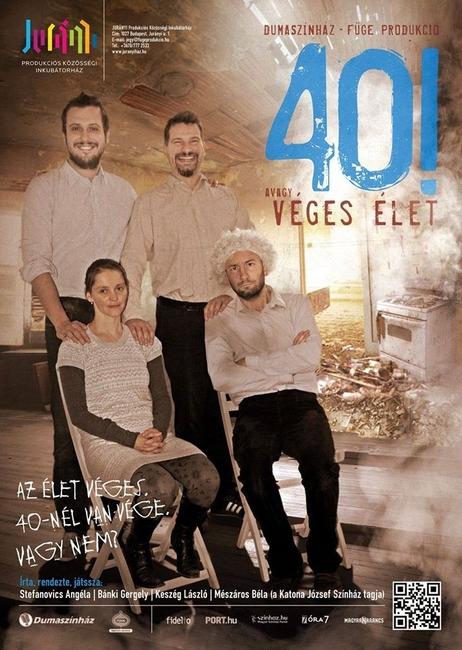 40! avagy Véges élet - plakát