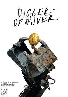 Diggerdrájver plakát