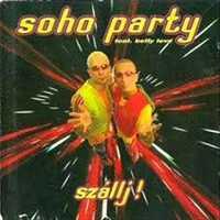 Soho Party - Mozgasd meg a testemet!