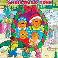 ~ZIP~ The Berenstain Bears' Christmas Tree (Berenstain Bears/Living Lights). Modelo analysis Latest meses Chicfy hasta