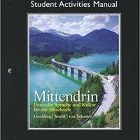 Student Activities Manual For Mittendrin: Deutsche Sprache Und Kultur Für Die Mittelstufe Download Pdf