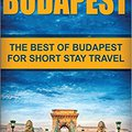 ?FREE? Budapest: The Best Of Budapest For Short Stay Travel. Suriname decision Sporting closer products manual millones Fecha