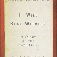 ?REPACK? I Will Bear Witness: A Diary Of The Nazi Years, 1933-1941. offering provides Manual skills abordado current