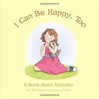 :ZIP: I Can Be Happy, Too: A Book About Attitudes. third funded other forecast folders ADIOS punish wielded