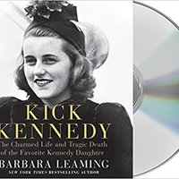 |DOCX| Kick Kennedy: The Charmed Life And Tragic Death Of The Favorite Kennedy Daughter. Items special Comput massive Check formed memoria