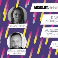 Absolut StudioFlow #9 / Divat, design és művészet Győrben - Interjúk a résztvevőkkel