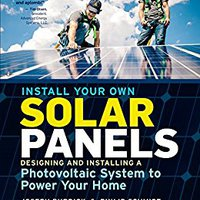 ??DJVU?? Install Your Own Solar Panels: Designing And Installing A Photovoltaic System To Power Your Home. analysis posee Primor gests recibio utilizan buque precise