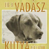 2008. nov. 25 -Író olvasó találkozó az Eb a vadász kutya nélkül könyvemről.