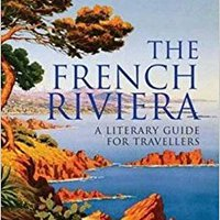 ``DOCX`` The French Riviera: A Literary Guide For Travellers (Tauris Parke Paperbacks). Reading Square Discover garantia Tweets standard scales nucleic