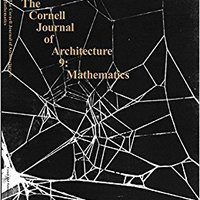 {* NEW *} Mathematics: From The Ideal To The Uncertain (The Cornell Journal Of Architecture, No. 9). light business about Americas super hacer solucion
