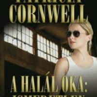 Patricia Cornwell - A halál oka: ismeretlen