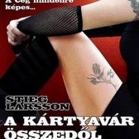 Stieg Larsson - A kártyavár összedől