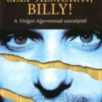 Daniel Keyes - Szép álmokat, Billy!