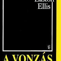 Bret Easton Ellis - A vonzás szabályai